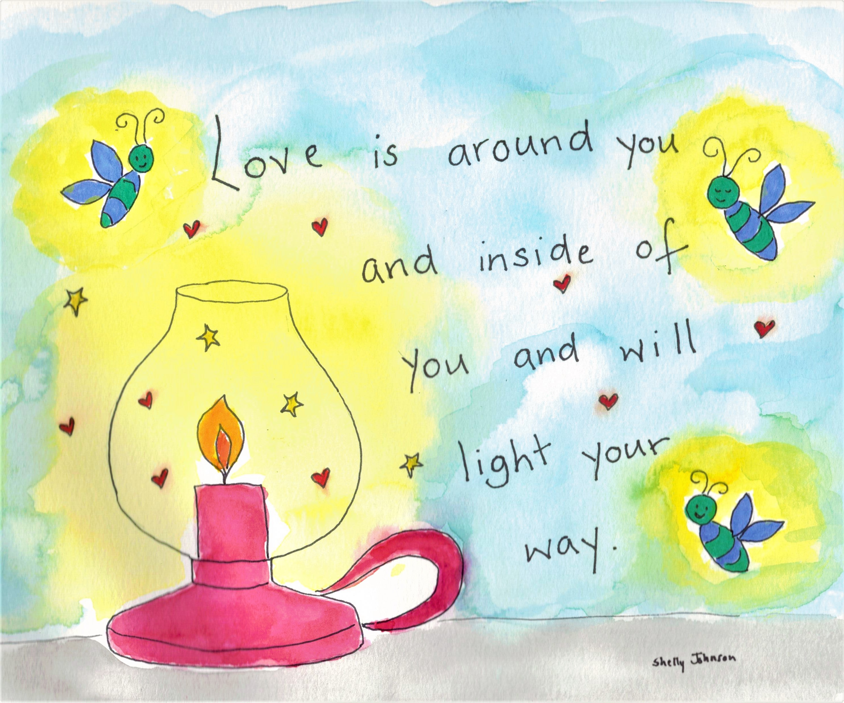 Love will Light the Way